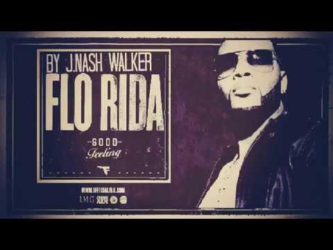 Flo Rida - Good Feeling ft Pitbull,Ne Yo,Afrojack, Nayer and Adele Official Remix