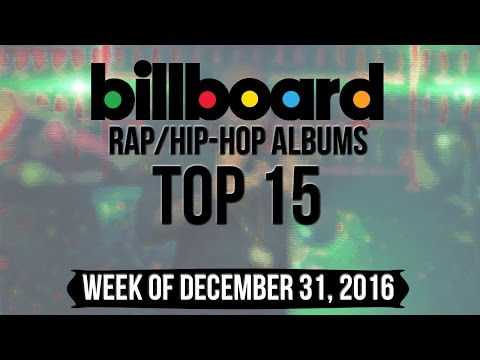 Top 15 - Billboard Rap/Hip-Hop Albums | Week of December 31, 2016 | Charts