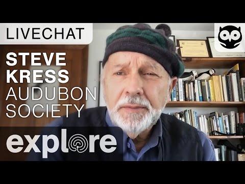 Dr. Steve Kress - Audubon Society - Live Chat