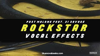 [FLP] POST MALONE FEAT. 21 SAVAGE - ROCKSTAR (VOCAL PRESET)