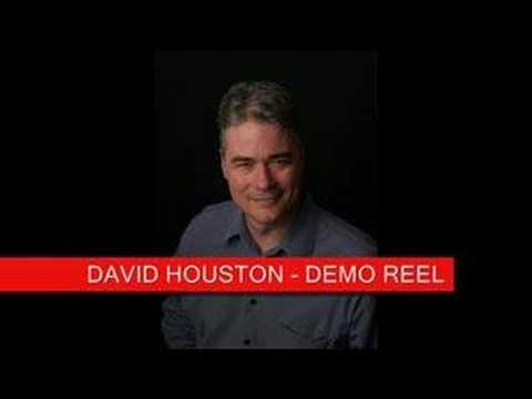 DAVID HOUSTON - DEMO REEL