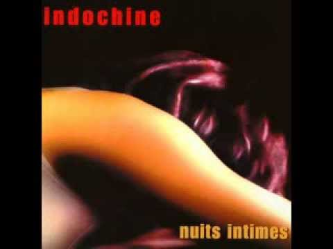 Indochine - 7000 Danses (version Nuits Intimes)