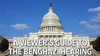The Benghazi Hearing: A Viewer