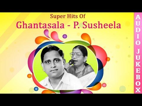 Best Songs Of Ghantasala & P Susheela | Super Hit Telugu Melody Songs Collection