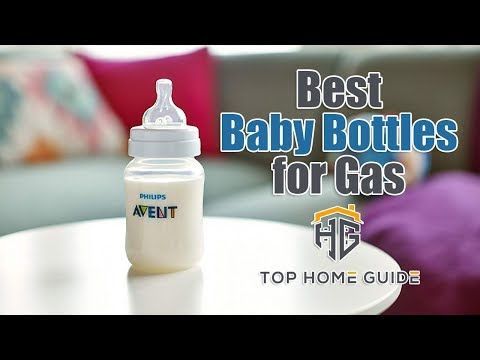 ▶️Baby Bottles: Top 5 Best Baby Bottles for Gas in 2020 [ Buying Guide ]