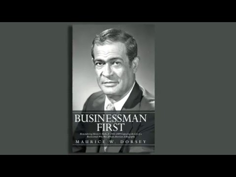 Book Trailer: Businessman First by Maurice W  Dorsey