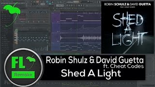 Robin Schulz & David Guetta ft. Cheat Codes – Shed A Light  (FL Studio Remake + FLP)