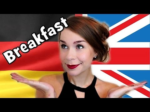 German Vs. English: Breakfast