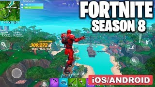 FORTNITE MOBILE SEASON 8 - GAMEPLAY ( ANDROID/iOS )