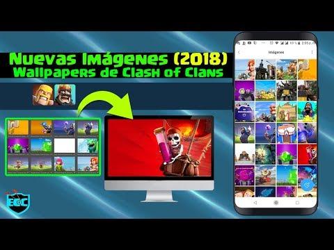 Nuevas Imágenes De Clash Of Clans 2018 Wallpapers Para Tu Celular O PC ǀ ECOC