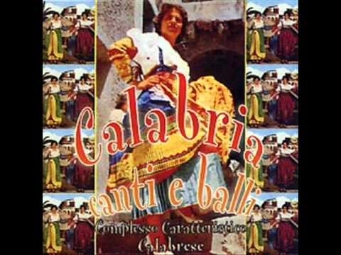 Zingara Maliziosa Calabria Canti E Balli Musica Calabrese Youtube