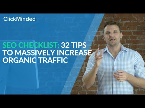 SEO Checklist 2018: 32 Tips to MASSIVELY Increase Organic Traffic