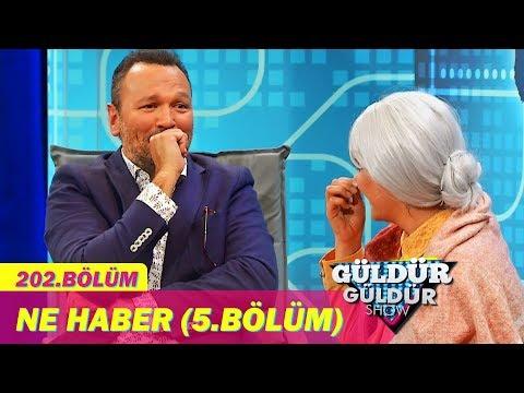 Güldür Güldür Show 202.Bölüm - Ne Haber (5.Bölüm)