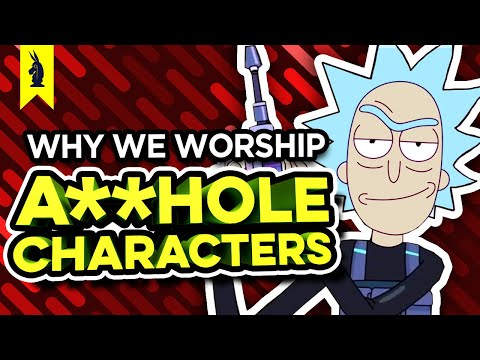 Why We Worship A**HOLE Characters (Rick & Morty, Breaking Bad, The Punisher) – Wisecrack Edition