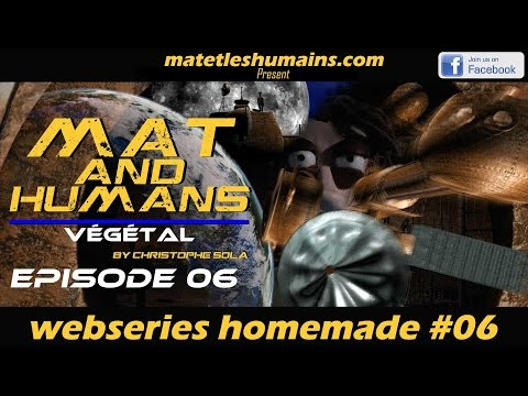 Mat And The Humans #6 Vegetal