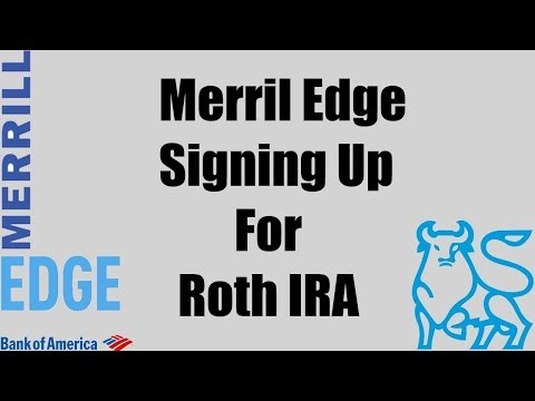 bank-of-america---merrill-edge---starting-a-retirement-account-by-signing-up-for-roth-ira