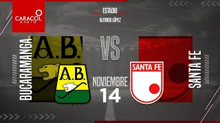 EN VIVO | En el Fenómeno del Fútbol Bucaramanga vs Santa Fe  - Fecha 20 de la Liga Betplay.