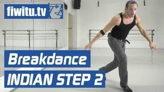 Breakdance lernen: Indian Step 2 - fiwitu.tv