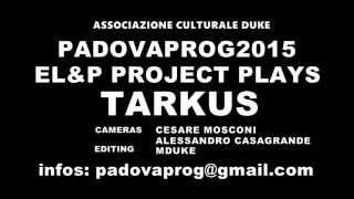 Emerson, Lake & Palmer Aquatarkus live by Emerson, Lake & Palmer Project