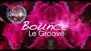 Le Groove - Bounce