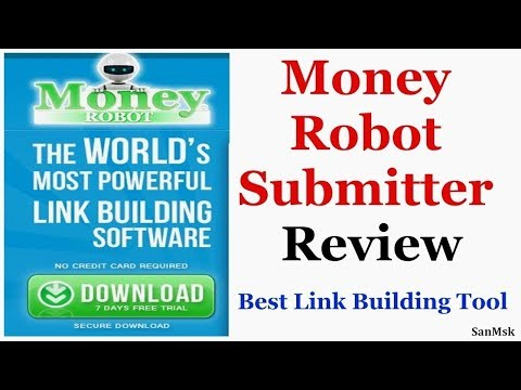 Money Robot Submitter Review - Money Robot Submitter - Best Automated Link Building Software