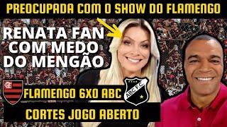 CORTES   FLAMENGO 6X0 ABC   RENATA FAN COM MEDO DO MENGÃO, DENILSON SHOW COMENTA, MENGÃO AMASSOU !