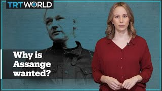 Why Is Julian Assange A Wanted Man?