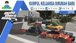 Download lagu GTA 5 INDONESIA REAL LIFE MOD KUMPUL KELUARGA SULTAN eps 270 MP3