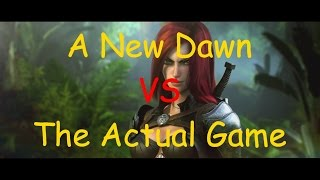 A New Dawn VS The Actual Game