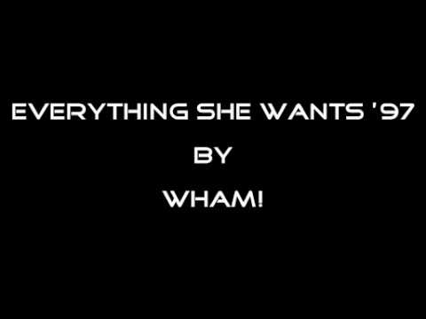EVERYTHING SHE WANTS '97 by WHAM! mp3