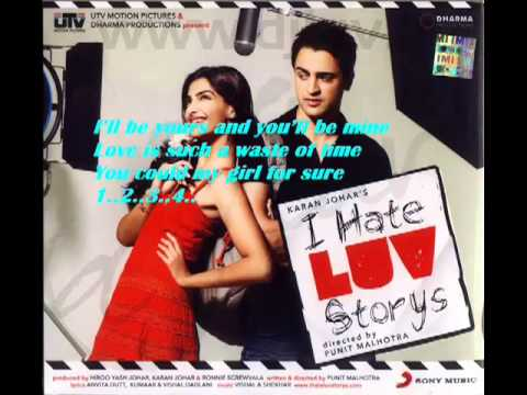 YouTube - I Hate Luv Stories (Title Song) Full_ With Lyrics.flv
