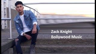 Maya House Remix - Zack Knight ( Bollywood Melody Pt 3) , Ma City