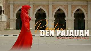 Download Lagu Nazia Marwiana - Rantau Den Pajauah (Official Music Video) mp3