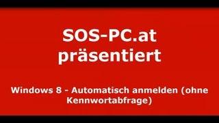 Windows 8   Automatisch anmelden   Passwortabfrage abschalten