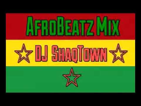 AfroBeat Party Mix 2017 Vol.2 Ft. Naija & Ghanaian Music by DJ ShaqTown