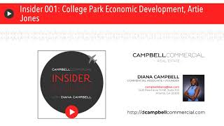 Insider 001: College Park Economic Development, Artie Jones