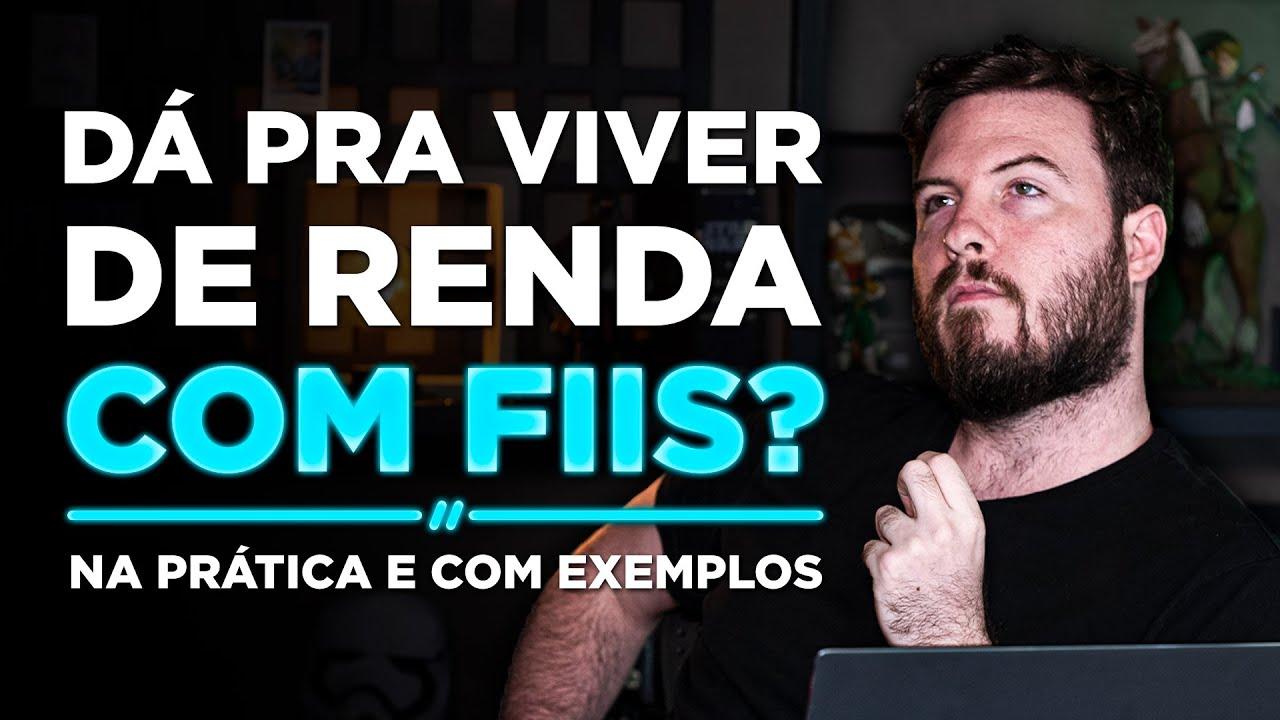 Download COMO INVESTIR PRA VIVER DE RENDA COM FUNDOS IMOBILIARIOS EM 2021? | Exemplos REAIS e PRÁTICOS!