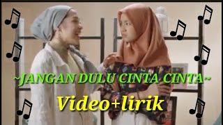 Download Mp3 Jangan Dulu Cinta Cinta  Nashwa Feat Lula