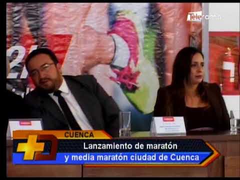 Lanzamiento de maratón y media maratón ciudad de Cuenca