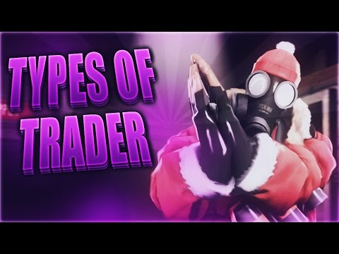The Types Of Traders In TF2!