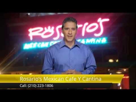 Rosario's Mexican Cafe Y Cantina San Antonio Impressive Five Star Review by Recent Diner