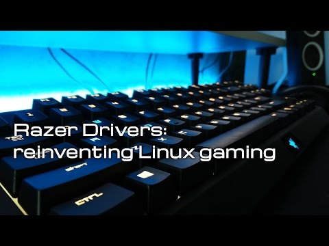 Razer drivers: reinventing Linux gaming : linux