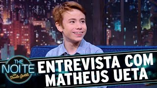 Entrevista com Matheus Ueta | The Noite (04/12/17)