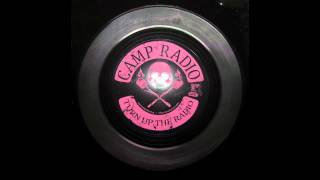 CAMP RADIO - Turn Up The Radio