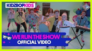 KIDZ BOP Kids – We Run The Show (Official Music Video) [KIDZ BOP 38]