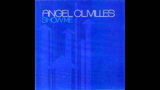 Angel Clivilles   Show Me Michael Nigro & Johnny Vicious Dub