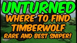 Unturned » Where To Find The Timberwolf! (rare And Best Sniper Rifle!)