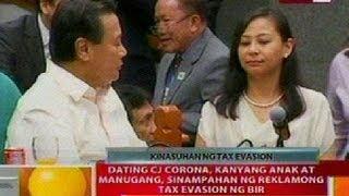 BT: Ex-CJ Corona, anak at manugang, sinampahan ng reklamong tax evasion ng BIR