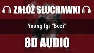 YOUNG LGI - BUZI (8D Music)
