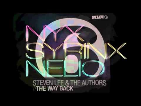 Steven Lee And The Authors - The Way Back [Nyx Syrinx Nelio Remix]